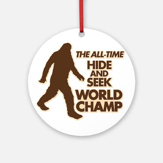 BIGFOOT - THE ALL-TIME HIDE & SEEK WORLD CHAMP Orn