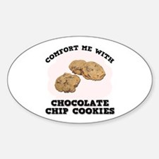Comfort Chocolate Chip Cookies Oval Decal