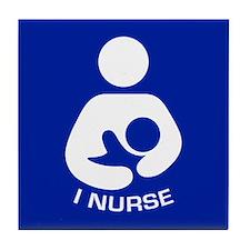 Breastfeeding: I Nurse Tile Coaster