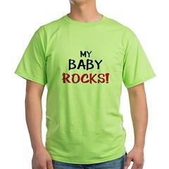 MY BABY ROCKS! T-Shirt