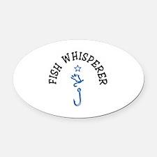Fish Whisperer Oval Car Magnet
