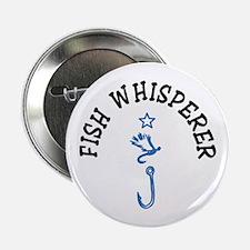 "Fish Whisperer 2.25"" Button"