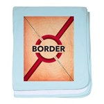 Secure The Border baby blanket