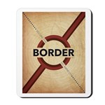 Secure The Border Mousepad