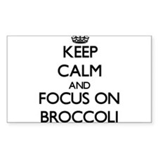 Keep Calm and focus on Broccoli Decal