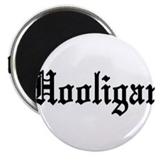 "Hooligan 2.25"" Magnet (100 pack)"