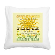 You are my sunshine! Square Canvas Pillow