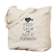 Keep Calm and Pay It Forward Tote Bag