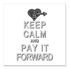 """Keep Calm and Pay It For Square Car Magnet 3"""" x 3"""""""