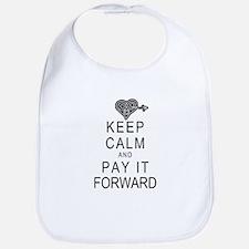 Keep Calm and Pay It Forward Bib