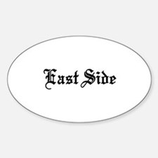 East Side Oval Decal