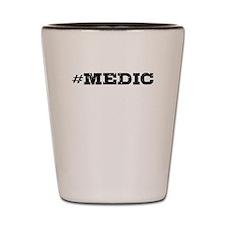 Medic Hashtag Shot Glass