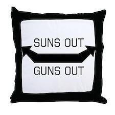 Suns out guns out Throw Pillow
