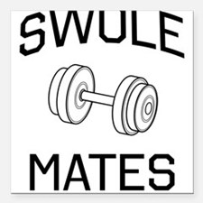 "Swole mates Square Car Magnet 3"" x 3"""