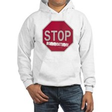 STOP! Hammertime! Hoodie