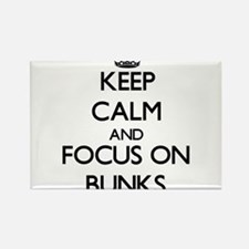 Keep Calm and focus on Bunks Magnets