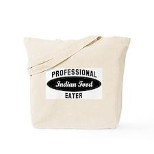 Pro Indian Food eater Tote Bag