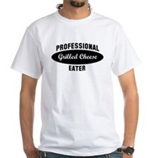 Pro Grilled Cheese eater Shirt
