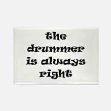 drummer always right Rectangle Magnet