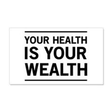 Your health is your wealth Wall Decal