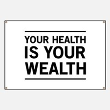 Your health is your wealth Banner