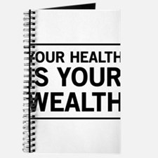Your health is your wealth Journal
