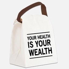 Your health is your wealth Canvas Lunch Bag