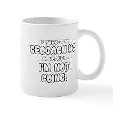 Geocaching in Heaven Mugs