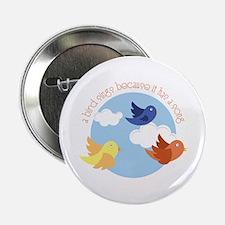 "Birds Sing 2.25"" Button"