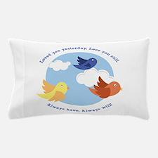 Love Always Pillow Case