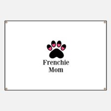 Frenchie Mom Paw Print Banner