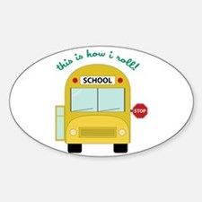 This Is How I Roll! Decal