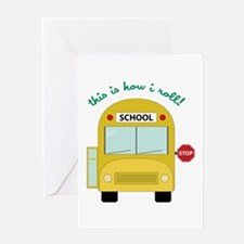 This Is How I Roll! Greeting Cards