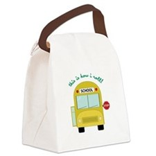 This Is How I Roll! Canvas Lunch Bag