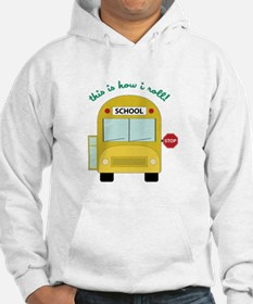 This Is How I Roll! Hoodie