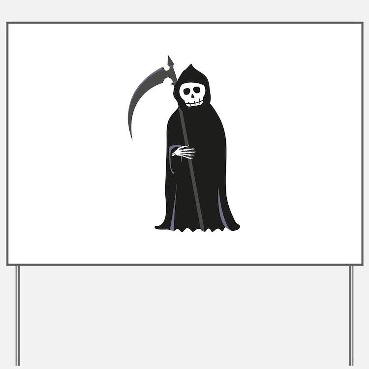 Grim Reaper Yard Sign