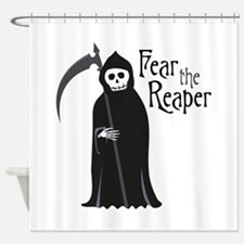 Fear The Reaper Shower Curtain