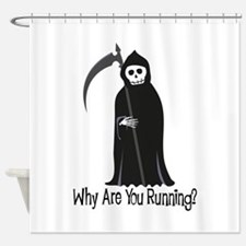 Why Are You Running? Shower Curtain