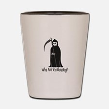 Why Are You Running? Shot Glass