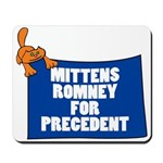 Mittens Romney for Precedent Mousepad
