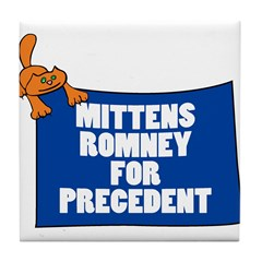 Mittens Romney for Precedent Tile Coaster