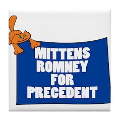 Mittens Romney for Precedent Tile Coaster