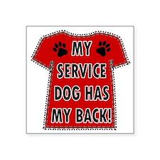 SERVICE HAS BACK Sticker