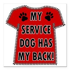 "SERVICE HAS BACK Square Car Magnet 3"" x 3"""