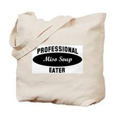 Pro Miso Soup eater Tote Bag