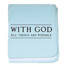 With God All Things Are Possible baby blanket