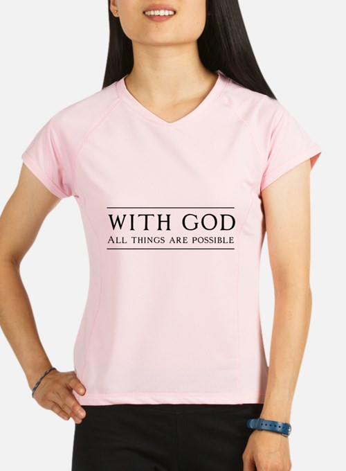 With God All Things Are Possible Performance Dry T