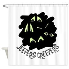 Jeepers Creepers Shower Curtain