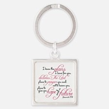 Jeremiah 29:11 - For I know the pl Square Keychain