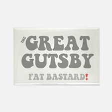 THE GREAT GUTSBY - FAT BASTARD! Magnets